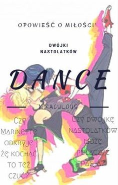Miraculous - Dance #wattpad #fanfiction