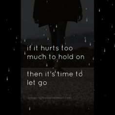 If it hurts too much it's time to let go. Here are 10 letting go quotes to help you with that. Moving On Quotes Letting Go, Go For It Quotes, Life Quotes To Live By, Motivational Quotes For Life, Good Life Quotes, Meaningful Quotes, Positive Quotes, Inspirational Quotes, Goodbye Quotes For Him