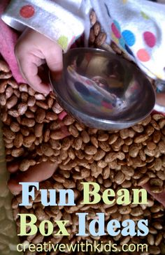 Full of Beans – 8 Fun Sensory Activities for the Bean Box