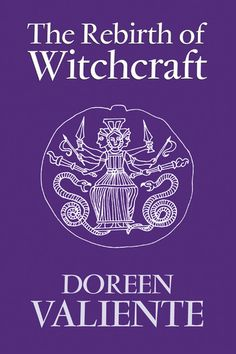 """Read """"The Rebirth of Witchcraft"""" by Doreen Valiente available from Rakuten Kobo. Since when the last of the Witchcraft Acts was repealed, many books have been written about the reappearance of wi. Witchcraft Books, Wiccan Spells, Love Spells, Wiccan Books, Easy Spells, Wiccan Symbols, Occult Books, Green Witchcraft, Occult Art"""
