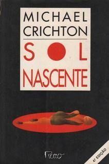 Sol nascente - Michael Crichton - Rocco
