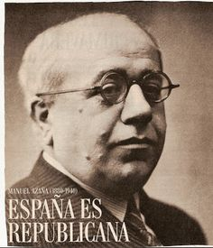 "Jose Antonio Bru Blog: Azaña: ""España ha dejado de ser católica"""