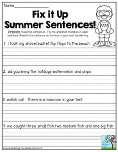 Fix it Up Summer Sentences- Find the mistakes in the sentences and write the sentences correctly. Perfect writing practice to avoid the summer slide! Writing Sentences Worksheets, Grammar Sentences, Punctuation Worksheets, 2nd Grade Worksheets, Writing Activities, Paragraph Writing, Writing Process, First Grade Writing, Kindergarten Writing