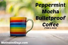 Peppermint Mocha Bullet Proof Coffee (THM S, KETO) - Powered by @ultimaterecipe