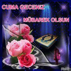 Cuma Akşamı Hareketli Gif -Cuma Gecesi Gif – Çok İyi Abi Album, Beautiful Roses, Istanbul, Google, Turkish People, Pretty