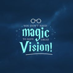 YOU DON'T need magic to have great vision, but you DO need the right prescription! Schedule an eye exam and we'll help you right away!