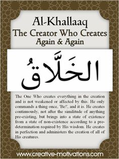 The 99 Countdown-- Day 72: Al Khallaaq. Follow on Facebook: http://on.fb.me/O4NQE7 --or-- http://on.fb.me/1hZhhCF