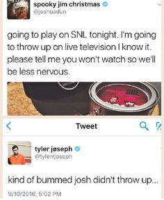 Josh and Tyler talking about Saturday Night Live. The nerves.
