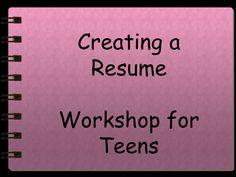 resume writing for teens by rachel weber via slideshare - How To Write A Resume Teenager