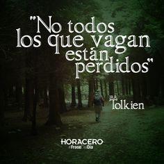 """""""No todos los que vagan están perdidos"""" J.R.R. Tolkien #frases #citas #frasdeldía"""