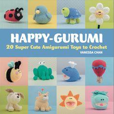 Happy-Gurumi: 20 Super Cute Amigurumi Toys to Crochet by #crochet artist Vanessa Chan via @aboutathome