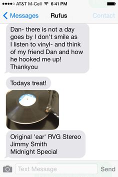 This was a nice surprise.  A text from my friend, bass player Rufus Philpot.  He's been building quite a nice stereo system - and the guy loves vinyl!