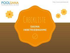 Sauna-Inbetriebnahme - mit unserer Checkliste machen Sie Ihre Sauna wieder einsatzbereit! #sauna #inbetriebnahme #checkliste #wellness
