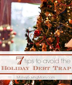 Don't go into debt for Christmas! Here are 7 practical tips to help you avoid Christmas debt once and for all!