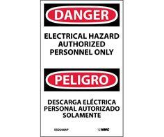 Danger, ELECTRICAL HAZARD AUTHORIZED PERSONNEL ONLY Bilingual, 5X3, PS Vinyl, 5/PK