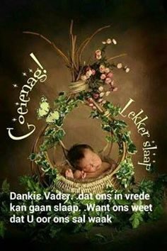 Evening Greetings, Good Night Greetings, Goeie Nag, Afrikaans Quotes, Flower Phone Wallpaper, Special Quotes, Qoutes, Blessed, Christmas Ornaments