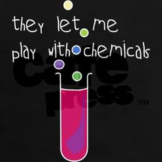 Chemistry, for me past tense was that student, happy with chemicals lol.