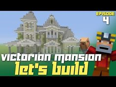 Minecraft Xbox One: Let's Build a Victorian Mansion - Part 4! (Good Changes!) - YouTube