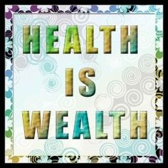 Health is Wealth - how can you not afford to be healthy? Find out how: www.cherylwesley.isagenix.com