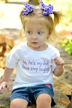 Yes he's my dad. Please stop laughing.  Funny baby onesie or toddler shirt by ShopTheIttyBitty, $16.00