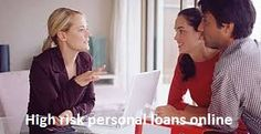High risk personal loans are the loans from where you can receive some finances to satisfy any of your personal desires. Applying online is fast, hassle free; you need to fill in a simple online application form. You can easily complete the entire online process for these loans in few minutes. It is available round the clock, so you can apply at anytime.