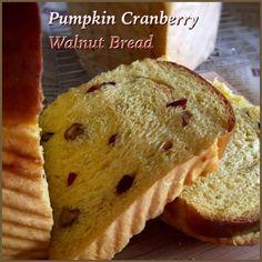 My Mind Patch: Pumpkin Cranberry Walnut Yeast Loaf 南瓜蔓越莓核桃吐司 Cranberry Walnut Bread, Pumpkin Cranberry Bread, Baked Pumpkin, Bread Machine Recipes, Bread Recipes, Baking Recipes, Dessert Recipes, Desserts, Bread Bun