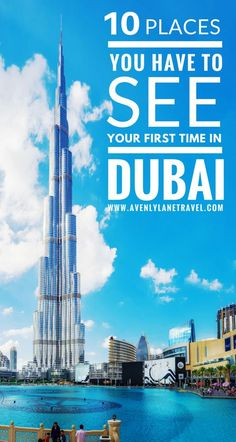 Top 10 Things to Do & See in Dubai!