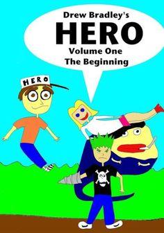 Hero: the Beginning: Full Color