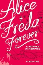 """Alice + Freda Forever: A Murder in Memphis"" (Pulp/Zest Books), by Alexis Coe, illustrated by Sally Klann, out October 7th. In 1892, a young woman named Alice Mitchell murdered another young woman, Freda Ward, with a razor. The two had previously been lovers with plans to get married (Alice was going to pose as a man), but they were forced to end their relationship after their families found out about it. The separation sent Alice into despair until..."