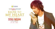 by Sonu Nigam is back and this time it's going to enthral Pune, India! Book your tickets now and get FLAT OFF! Sonu Nigam, Pune, Events, India, Flat, Concert, Music, Books, Happenings