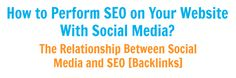 How to Perform SEO on Your Website With Social Media [Infographic] via @socialmarketingwriting