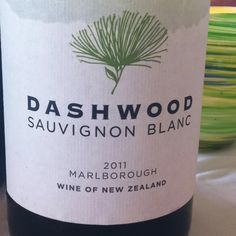 Dashwood Sauvignon Blanc-if you don't like grapefruit-you wouldn't enjoy - very refreshing! I like it!(from Marlborough)