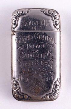 "ca. 1893-94, ""Souvenir of Grand Central Palace Exposition 1893 & 1894 New York City"", [Souvenir matchsafe]"