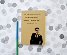 Chuck Bass notebook - Gossip Girl - Ed Westwick quote - journal - Blair Waldorf on Etsy, $6.96