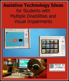 This webinar with Nathalie DeWit presents strategies for using assistive technology with students with significant multiple disabilities and visual impairments