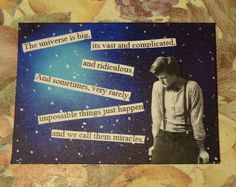 """11th Doctor quote on a mixed media canvas. """"The universe is big, it's vast and complicated and ridiculous. And sometimes very rarely impossible things just happen and we call them miracles"""" - Doctor Who"""