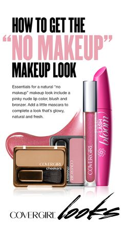 """Essentials for a natural """"no makeup"""" makeup look include a pinky nude lipstick or lipgloss, natural looking blush and bronzer. Add a little mascara to complete a look that's glowy, natural and fresh. Click through for recommendations!"""