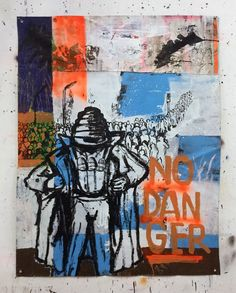 Hermann Josef Hack, NO DANGER, 160205, painting and spray paint on tarpaulin, 163 x 123 cm, 2016