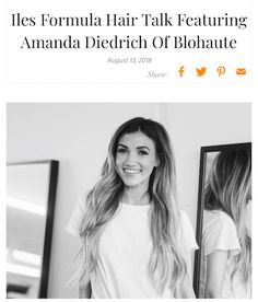 This week our Iles Formula Hair Talk Featuring Amanda Diedrich Of Blohaute shares her thoughts on hair, the beauty industry, and her favorite products and tools. Hear what she has to say here: https://ilesformula.com/iles-formula-hair-talk-featuring-amanda-diedrich-of-blohaute/