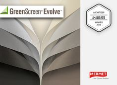 GreenScreen® Evolve™, 100% recyclable designer shade fabric. Mermet's water bottle based fabric has won the Popular Choice Award in the prestigious Architizer A+ Awards for 2015. Draper is in a very select group authorized to sell GreenScreen Evolve. #Green #Greenav #Greenbuilding #sustainablearchitecture #LEED #environnement #sustainability