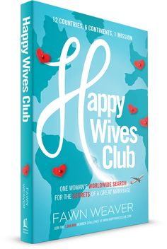 Happy Wives Club: One Woman's Worldwide Search for the Secrets of a Great Marriage.  A journey to 12 countries and 6 continents in search of the universal secret to a happy marriage.  Available now for Pre-Order!