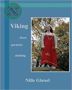 Viking: Dress Clothing Garment: Amazon.de: Nille Glaesel: Fremdsprachige Bücher