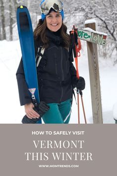 Tips for safely visiting Vermont this winter. #travel #winter #vermont