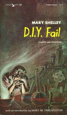 Mary Shelley: FrankensteinSubmitted by Anya Garrett.