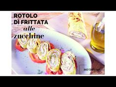 ROTOLO DI FRITTATA ALLE ZUCCHINE / ZUCCHINI OMLETTES ROLL / ANGY SIMPLE food - YouTube
