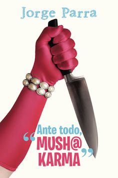 "Ante todo, ""mush@ karma"": ANTE TODO, ""MUSH@ KARMA"""