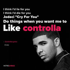 Drake - Controlla Lyrics and LyricArt   Yeah, okay, you like it When I get, aggressive, tell you to Go slower, go faster Like controlla, controlla Yeah, like controlla, controlla And I'm never on a waste ting shorty I do it how you say you want it Them girls, they just wanna take my money They don't want me to give you nothing They don't want you to have nothing They don't wanna see me find your lovin' They don't wanna see me Smiling back when they pree #Drake #Controlla #lyricArt #music…