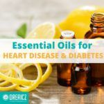 Essential Oils for Heart Disease and Diabetes