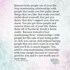 Lessons Learned in Life | Remove toxic people out of your life.
