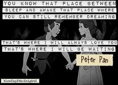 Disney Quotes. Although I don't remember Peter Pan saying this, I still like it.